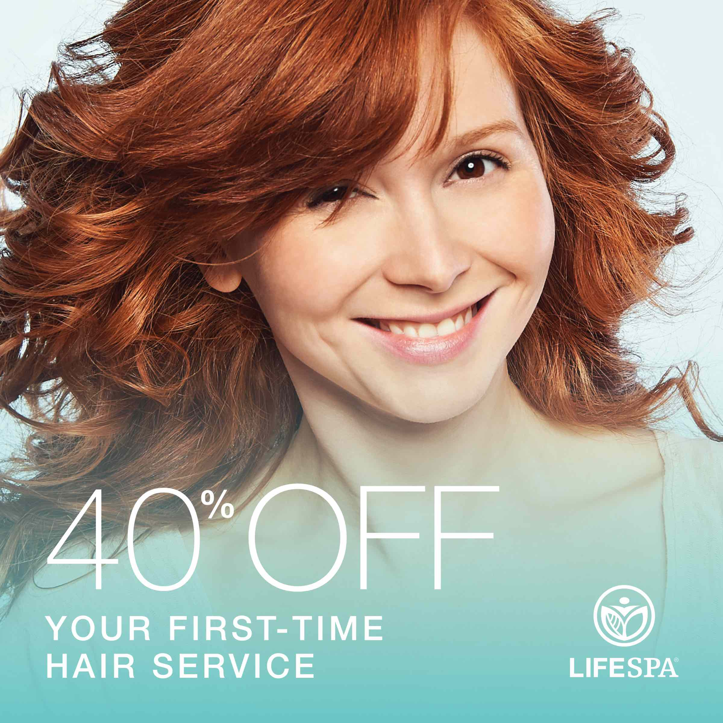 40% off your first-time hair service