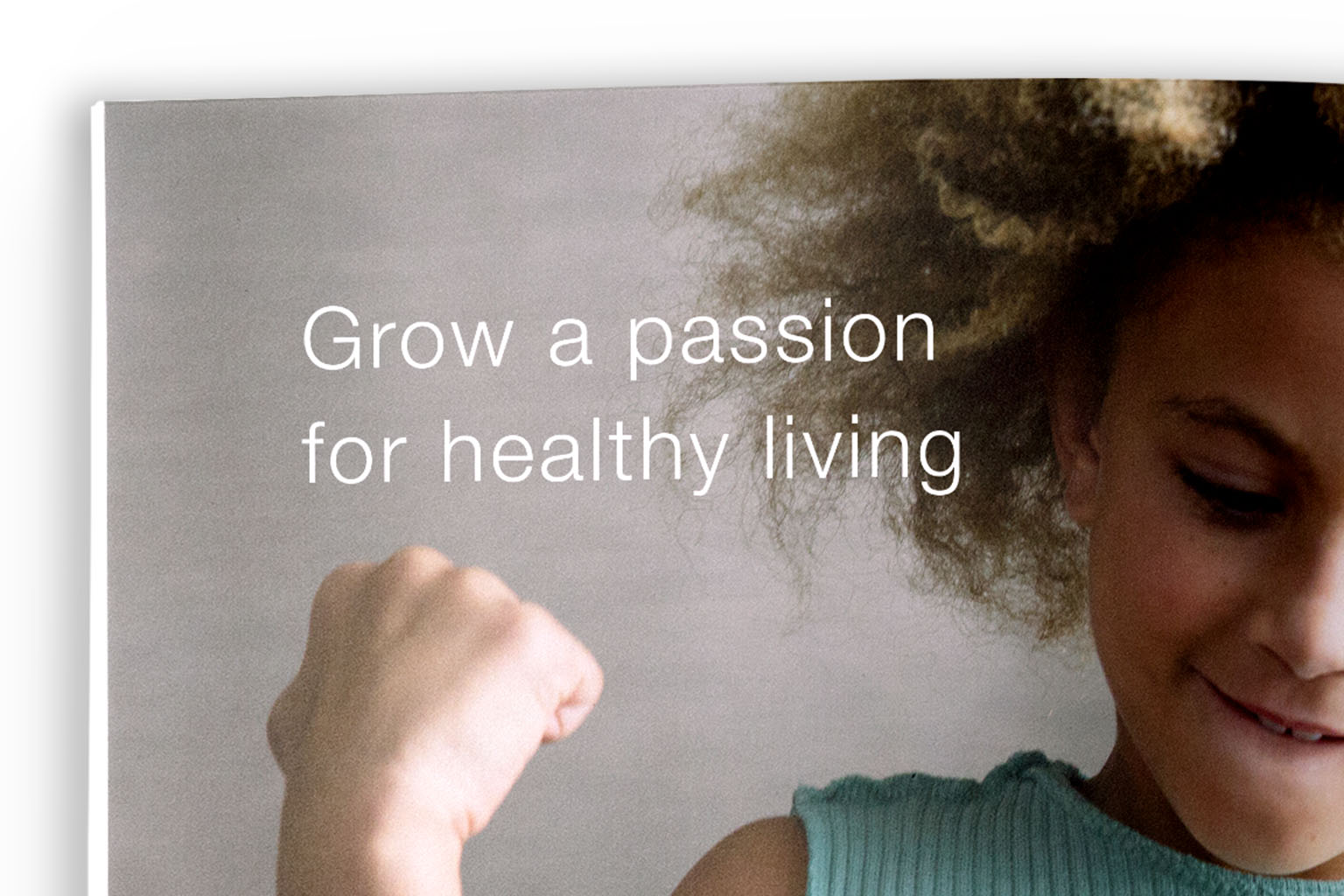 Grow a passion for healthy living