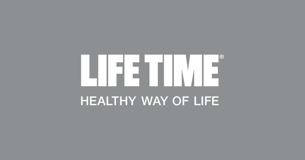 Life Time Healthy Way Of Life Join Life Time